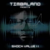Shock Value 2 - 2009 - Timbaland