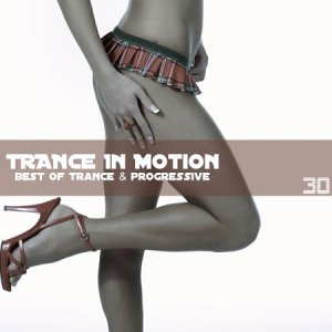 Trance In Motion Vol.30